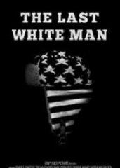 Последний белый мужчина (2020) скачать торрент
