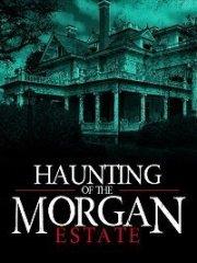 Скачать Призраки имения семьи Морган (2020) торрент
