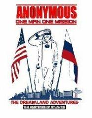 Скачать Анонимус - часть первая. Незабываемое путешествие: Тайна Атлантиды (2021) торрент