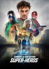 Скачать Как я стал супергероем (2021) торрент